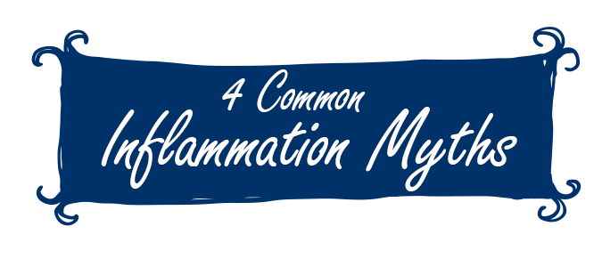 4 Common Inflammation Myths